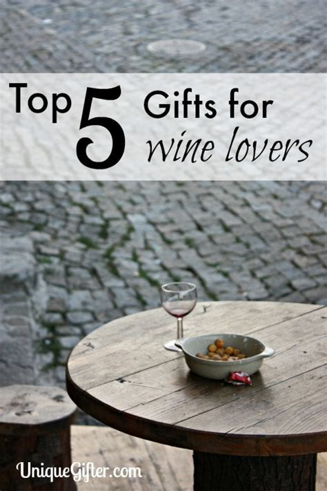 Top 5 Gifts for Wine Lovers - Unique Gifter
